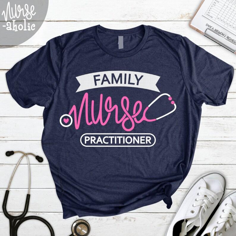 Family Nurse Practitioner Shirt/ FNP T-shirt/ family practice image 0