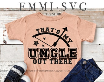 loud proud nephew svg that/'s my uncle out there svg archery family shirt archer uncle proud niece svg archery squad svg archery svg