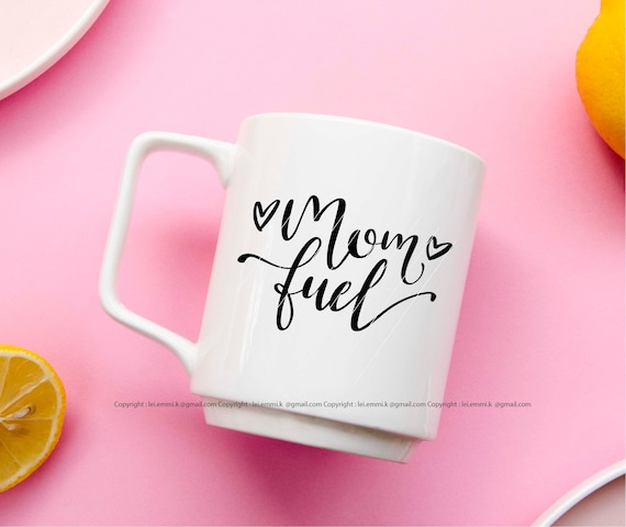 Mom Fuel Svg For Cricut And Silhouette Cameo Free Commercial Etsy