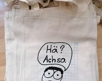 huh? Oh. Jute bag (screen printing)