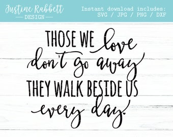 Those We Love Quote Etsy