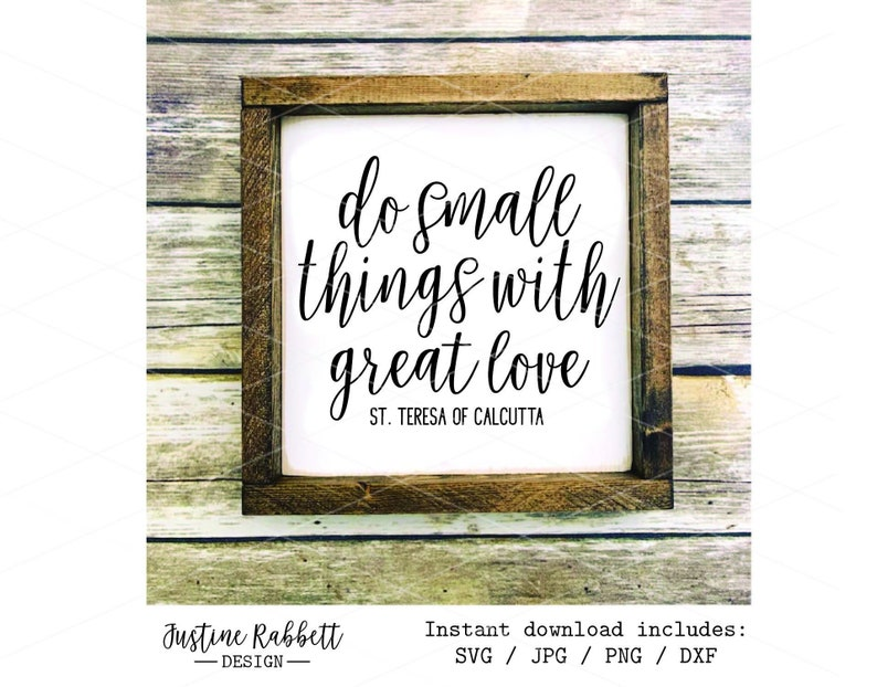 Download Do small things with great love St. Teresa of Calcutta SVG ...