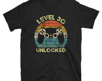 Funny 30th Birthday Unisex T Shirt Level 30 Unlocked Gift For Year Old Gamer