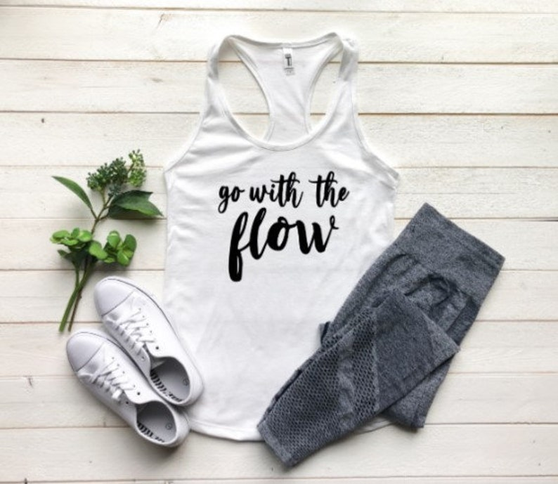GO WITH The FLOW  Flow Tank Top  Yoga Tank Top