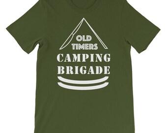 Old Timers Camping Brigade Shirt , Retired Camping , RV Life Shirt