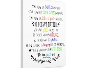 Be the nice kid wall art CANVAS poster, Classroom canvas, Nice kid quote canvas print, Be the nice kid Canvas Gallery Wrap