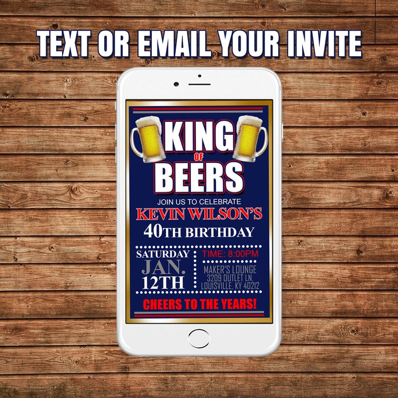 cheers and beers birthday invitation adult male birthday invitation birthday invite happy birthday king of beers birthday invitation