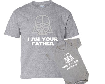 fc213103 I am your Father - Who's your daddy Star Wars dad and son baby one piece  bodysuit Tshirt matching set