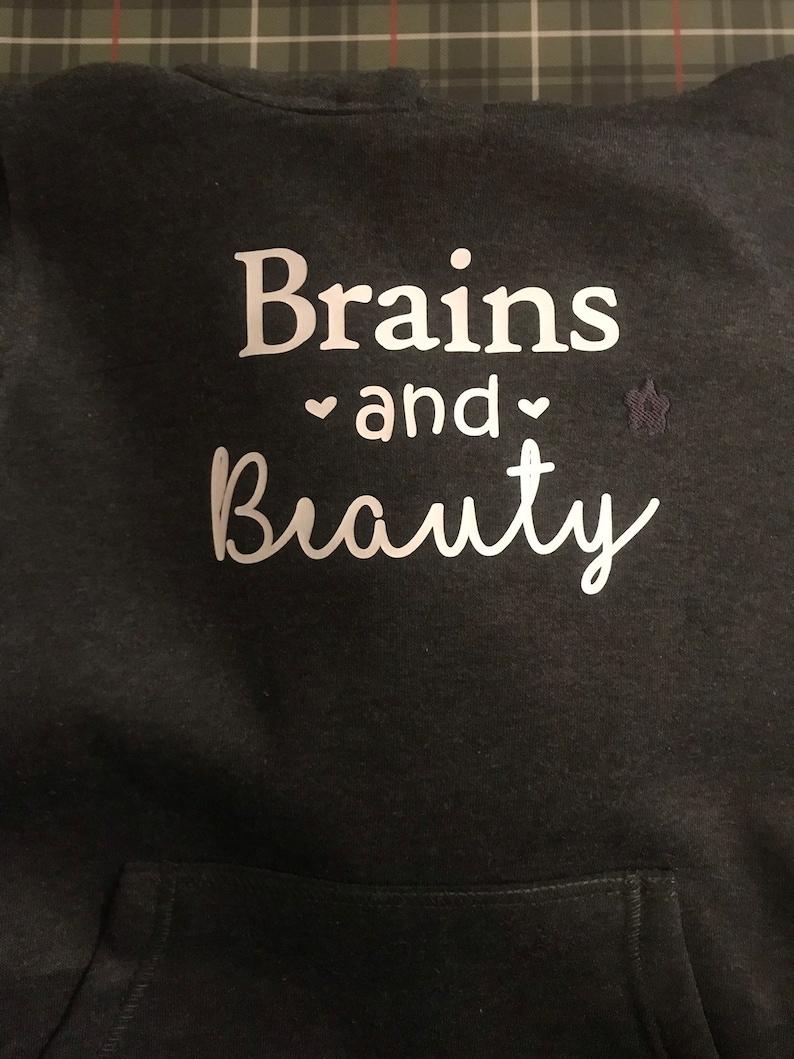 Girls Brains and Beauty Hoodie