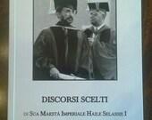 Discorsi Scelti di Sua Maestà Imperiale Haile Selassie I sull'Educazione + approfondimenti e note Meditazione RastafarI e Storia d'Etiopia