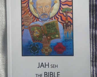 JAH Seh The Bible - RastafarI Book of High Meditation and Knowledge Wisdom of Haile Selassie I & Ethiopian Tradition