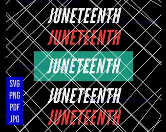 JUNETEENTH Stacked | instant download
