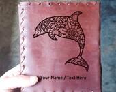 Dolphin Mandala Custom  Journal - Beautiful Leather Journal Beach Notepad - Dolphin Journal - Dolphin Gift - Limited Edition Diary