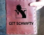 Get Schwifty Custom Journal - Beautiful Leather Diary Journal Custom Designed Renaissance Book Vintage Notepad  Dream Journal Rick n Morty