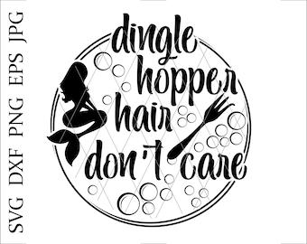 Dinglehopper hair dont care svg,Ariel,Dinglehopper SVG,dinglehopper hair svg,little mermaid svg,magic world,fairyland,little mermaid shirt