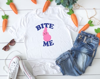 5ff48adb Easter t-shirt, Bite Me, Womens Easter shirt, Funny Easter shirt, tee shirt,  t shirt, womens, women's shirt, Easter day, peep shirt, bunny