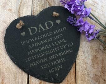Personalised Slate Heart - Memorial Gift - If love could build a stairway..Memorial, Loss, In loving memory, Slate, Personalised memorial