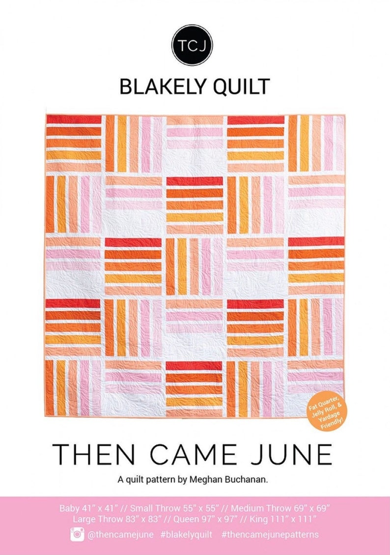 Blakely Quilt pattern by Then Came June paper pattern