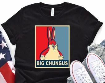 Most 18 Big Chungus Meme T