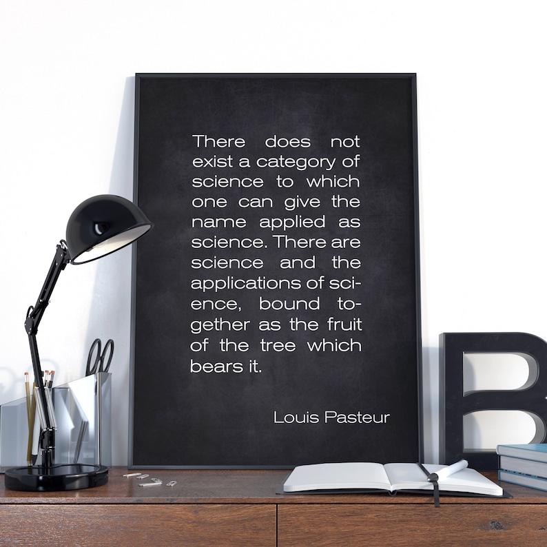 Louis Pasteur Art Work Louis Pasteur Gift for Teacher, Louis Pasteur Quote French biologist Microbiologist and Chemist