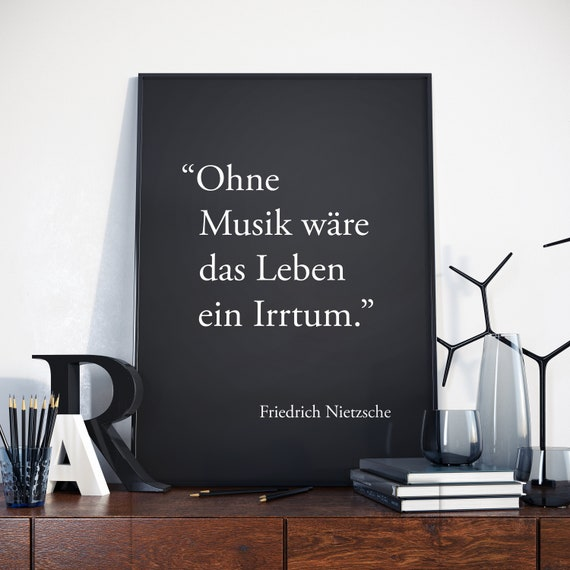 Without Music Life Would Be A Mistake In German Friedrich Nietzsche Quote Print Friedrich Nietzsche Quote Friedrich Nietzsche Print