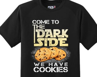 19974f74 Funny Come to Dark Side Have Cookies Nerd Gamer Humor T Shirt New Graphic  Tee