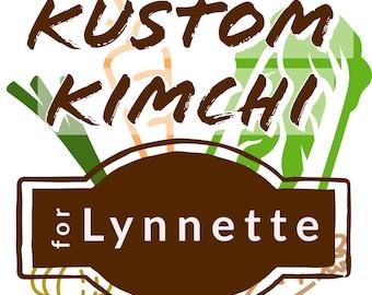 Kustom Kimchi for Lynette