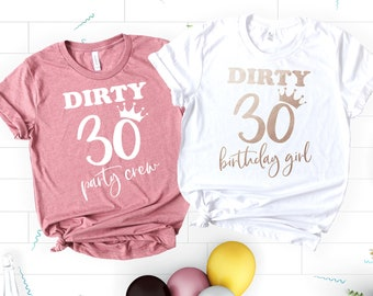 Dirty Thirty Shirts 30th Birthday Shirt 30 Party Crew Gift