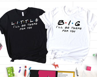 50470520af Friends Big Little Sorority Shirts