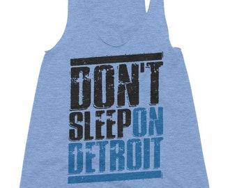 7c996566e2afc Don t Sleep on Detroit Women s Tri-Blend Racerback Tank