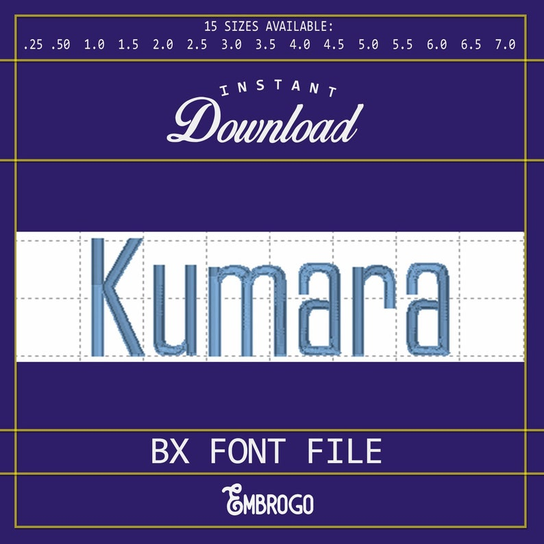 Kumara Machine Embroidery Font INSTANT DOWNLOAD  Machine Embroidery  Customize Your Own Designs  15 Sizes Available .25in 7.0in