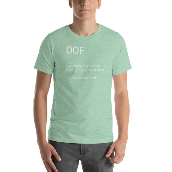 OOF drôle définition Meme sarcastique Meme définition citation disant manches courtes T-Shirt unisexe 1f1cc6