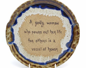 Handmade Pottery Gift , Hand painted Plate, Bible Verse, Gift for Wife, Religious, Christian Woman, Christian friend, Gift for mom, Church
