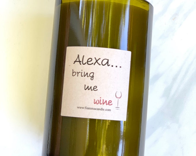 Wine Candle: Alexa... bring me wine  (recycled)