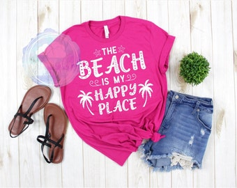 4cc4462589e4 Shirts for women, Cute summer shirt, mindfulness gift, the beach is my happy  place, summer vacation, wanderlust gift, vacation mode