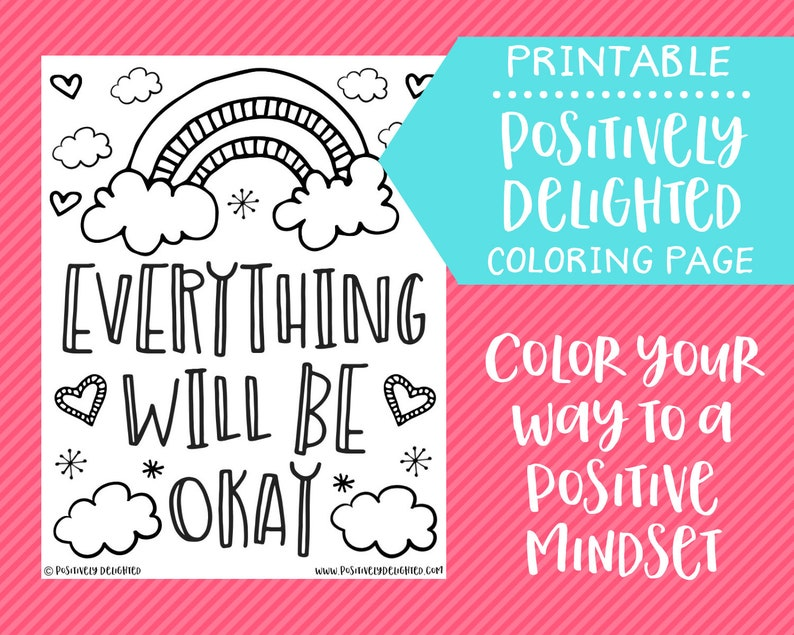 Everything Will Be Okay   Positive Affirmation Coloring Page   Coloring Pages for Adults   Instant Download PDF