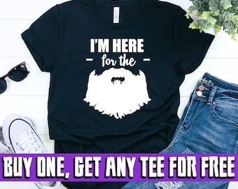 9db88b6ddf I'm Here for the Beards Shirt, Men's and Women's Short-Sleeve Unisex T-Shirt,  Funny Beard Shirt
