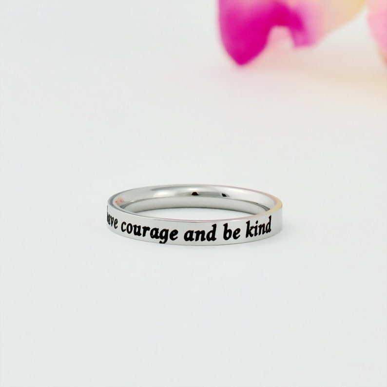 Inspirational Mantra Ring Cinderella Inspired have courage and be kind Dainty Stainless Steel Stacking Band Ring
