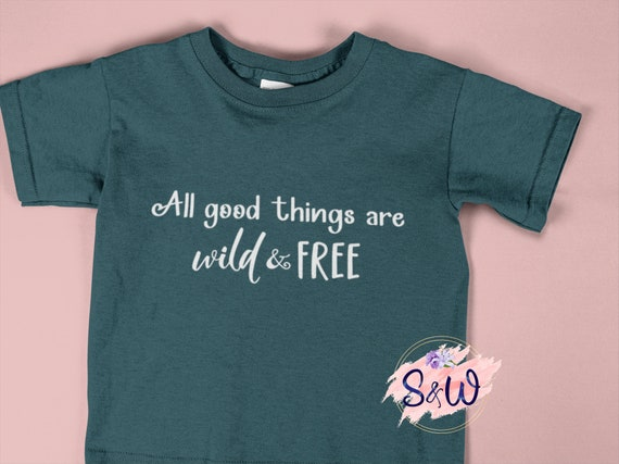 All Good Things Are Wild Free Svg Designs Cricut Cut Files Etsy