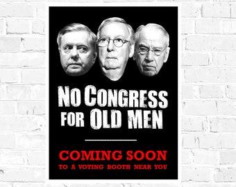 Anti-GOP PRINTABLE Poster No Congress for Old Men, vote blue 2020, Women's March, protest sign, flip the Senate, activist digital download