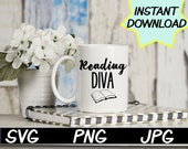 Reading Diva SVG, cut file, PNG, jpeg, Teacher shirts, Gifts for teachers, cricut, silhouette, Instant download, teacher quotes, digital