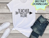 Teacher Tribe SVG, cut file, PNG, JPEG, Teachers, Teacher shirts, Teacher Tribes, Gifts for teachers, cricut, silhouette, Instant download