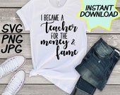 I became a teacher SVG, cut file, PNG, JPEG, Teacher shirts, Gifts for teachers, cricut, silhouette, Instant download, teacher humor, teach