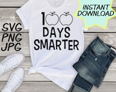 100 Days Smarter teacher SVG, teacher PNG, JPEG, Teacher pun, Teachers shirts, Gifts for teachers, cricut for teachers, teacher appreciation