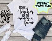 I became a teacher SVG, cut file, PNG, JPEG, Teacher shirts, Gifts for teachers, cricut, silhouette, Instant download, teacher humor, teach