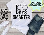100 Days Smarter teacher SVG, teacher PNG, JPEG, Teacher pun, Teachers shirts, Gifts for teachers, cricut for teachers, teacher appreciation