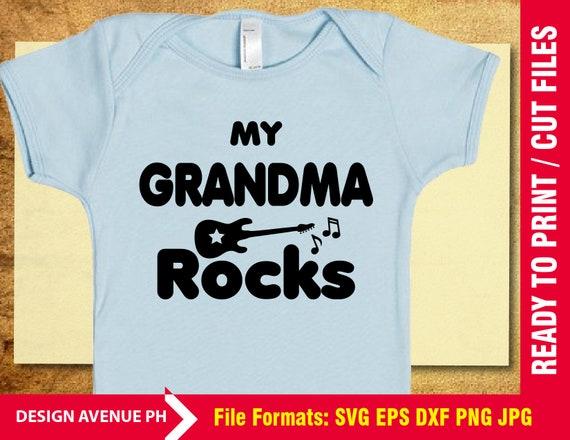 My Grandma Rocks Svg Baby Svg Grandma Sayings Svg Cutting Etsy