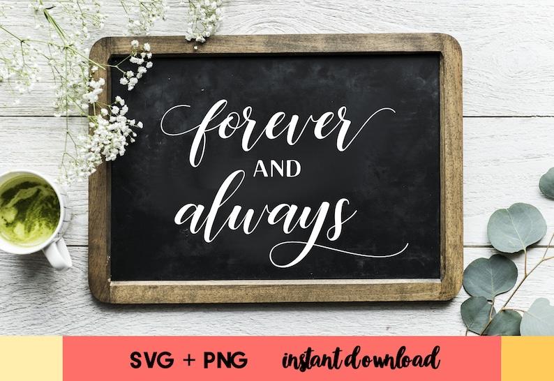 Forever and always SVG Wedding svg files Wedding sign svg image 0