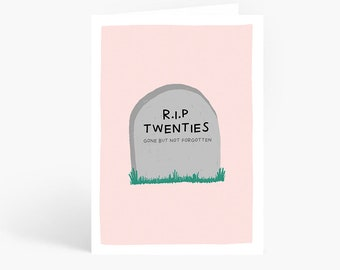 RIP Twenties, 30th Birthday, Thirty, Funny Birthday Card, Sarcastic Card, Rude Card, A6 Card by Amelia Ellwood
