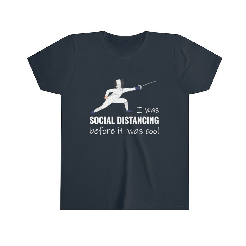 I was social distancing before it was cool En Garde! Great gift for fencing kid boy or girl Premium T-Shirt for youth fencers